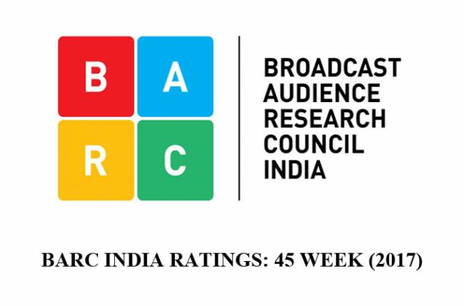 BARC India Ratings: 45 Week (2017)
